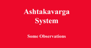 Ashtakavarga System - Some Observations