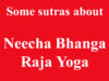 Some sutras about Neecha Bhanga Raja Yoga in vadic astrology