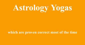 astrology yogas which are proven correct most of the time
